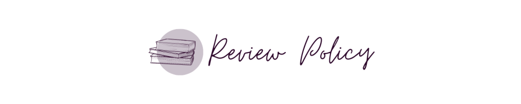 """A white banner, with a light purple circle to the left side. Inside the light purple circle is an outline of a stack of books. To the right of the book and circle, in a cursive font, are the words """"review policy"""""""